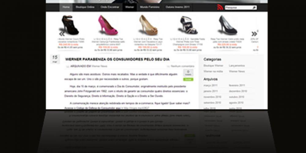 Werner Calçados aposta no design conceitual e diferenciado de seus calçados, levando aos pontos-de-venda produtos luxuosos que agregam qualidade, beleza e conforto – agora com sua Loja Virtual